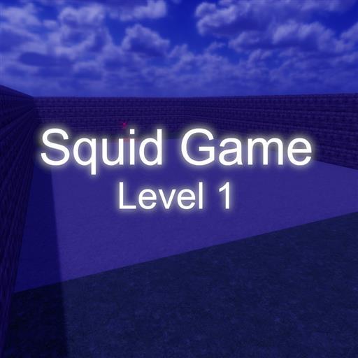 Squid Game    Level 1